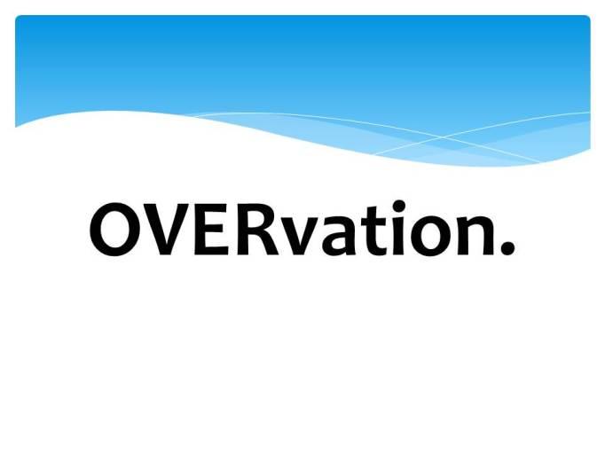 overvation